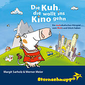 Die Kuh die wollt ins Kino gehn - Ein musikalisches Hörspiel by Sternschnuppe