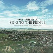Sing To The People by Vusi Mahlasela