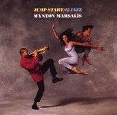 Jump Start and Jazz by Wynton Marsalis