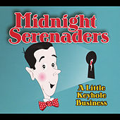 A Little Keyhole Business by Midnight Serenaders