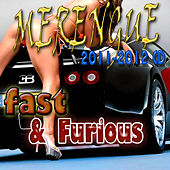 Merengue Fast & Furious (2011 - 2012 CD) de THE FAST