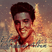 Elvis' Christmas Album von Elvis Presley
