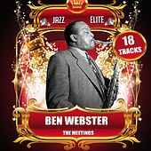 The Meetings von Ben Webster