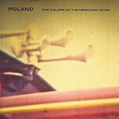 The Colors of the Merchant Star by Poland