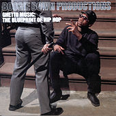Ghetto Music: The Blueprint Of Hip Hop by Boogie Down Productions