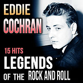 Eddie Cochran. 15 Hits Legends of the Rock and Roll de Eddie Cochran