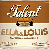 Talent - 30 Original Songs - Ella & Louis by Louis Armstrong