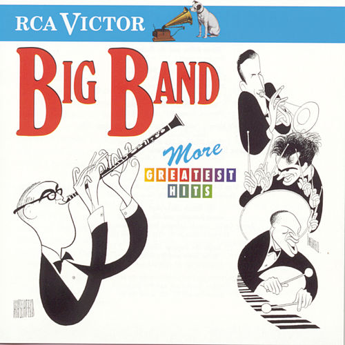 More Big Band Greatest Hits by Various Artists