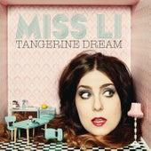 Tangerine Dream von Miss Li