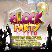 Block Party Riddim by Various Artists