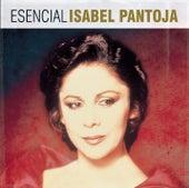 Esencial Isabel Pantoja von Isabel Pantoja