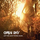 Let the Light Shine Again von Open Sky (CCAV Worship Band)