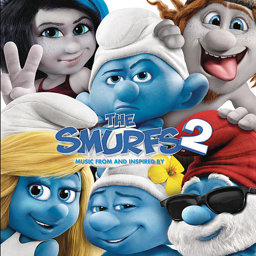 The Smurfs 2: Music from and Inspired by by Various Artists