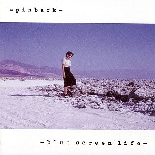 Blue Screen Life by Pinback