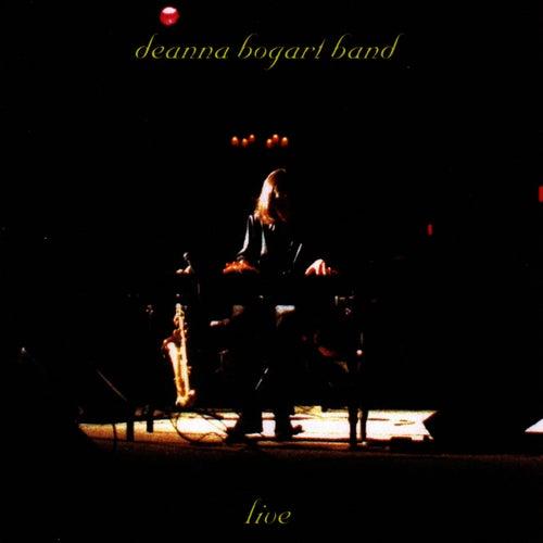 Deanna Bogart Band Live by Deanna Bogart