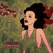 Alright Easy Candy Stranger de The Librarians