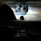 MoonWater by Rudy Adrian