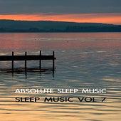 Sleep Music Volume Seven by Absolute Sleep Music