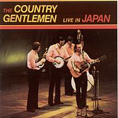 Live In Japan by The Country Gentlemen