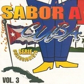Sabor a Cuba, Vol. 3 de Various Artists