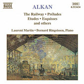 The Railway and other Piano Works by Charles-Valentin Alkan