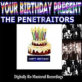 Your Birthday Present - The Penetraitors by The Penetraitors