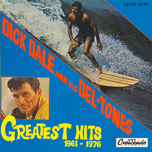 Greatest Hits by Dick Dale