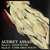 Good to Me by Audrey Assad