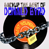 Backup the Best of Donald Byrd by Donald Byrd