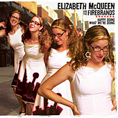 Happy Doing What We're Doing by Elizabeth McQueen