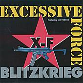 Blitzkreig by Excessive Force