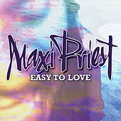 Easy To Love - Single by Maxi Priest