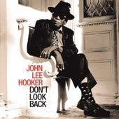 Don't Look Back (Remastered) de John Lee Hooker