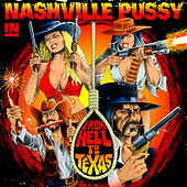 From Hell to Texas de Nashville Pussy