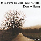 All Time Greatest Country Artists-Don Williams-Vol. 32 von Don Williams