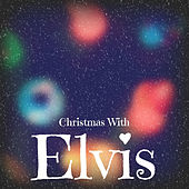Christmas With Elvis von Elvis Presley
