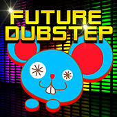 Future Dubstep de Various Artists