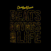 Beats, Rhymes & Life by Clear Soul Forces