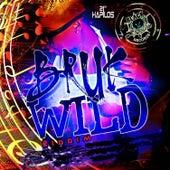 Bruk Wild Riddim by Various Artists