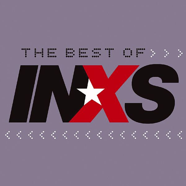 The Best Of INXS By INXS