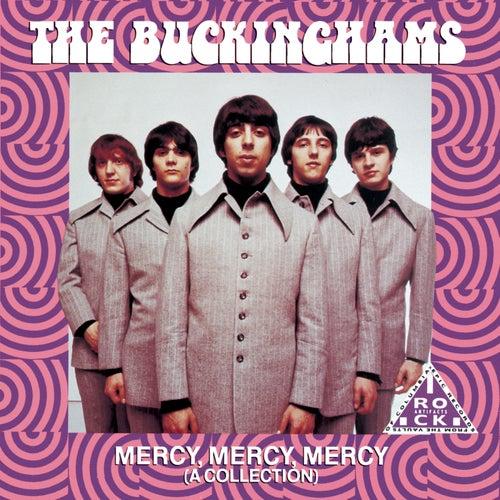 Mercy, Mercy, Mercy by The Buckinghams