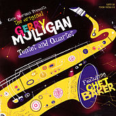 Gerry Mulligan Tentet and Quartet (Featuring Chet Baker) by Gerry Mulligan