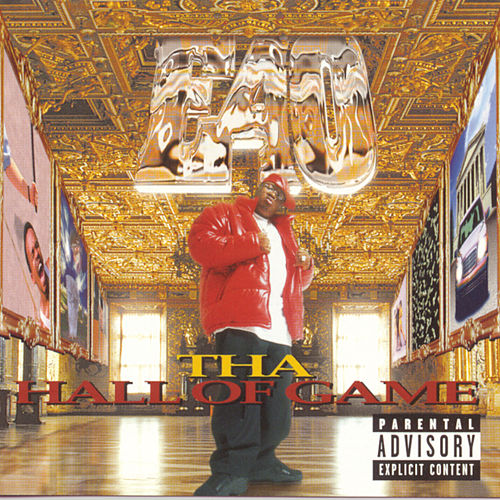 Tha Hall Of Game by E-40