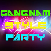 Gangnam Style Party by Various Artists