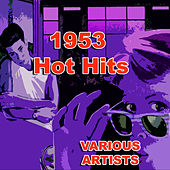 1953 Hot Hits by Various Artists