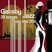 Gatsby Jazz - 20 songs from the 20's de Various Artists