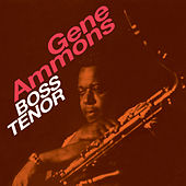 Boss Tenor (Bonus Track Version) de Gene Ammons