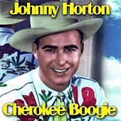 Cherokee Boogie by Johnny Horton