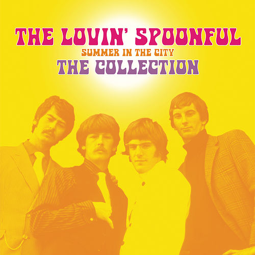Summer In The City - The Collection von The Lovin' Spoonful