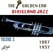 The Golden Era Of Dixieland Jazz: 1887-1937, Vol. 2 by The Dixieland All Stars